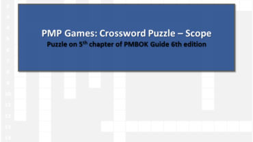 PMP Games: Crossword Puzzle – Scope Management – Answer
